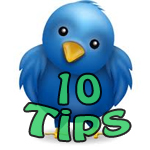 10 Twitter Success Tips