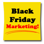 5 Easy Black Friday Marketing Tips You Still Have Time For