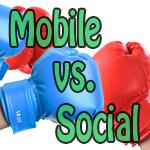 Mobile vs. Social – Round 1: Ding! Ding! Ding!